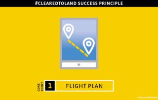 Kernpunkt Nr.1 des #clearedtoland Erfolgsprinzips: Flight Plan