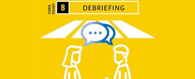 Debriefing, Change Management, Flight